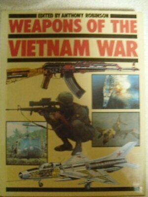 Weapons Of The Vietnam War Hardback Book The Cheap Fast Free Post • 5.49£