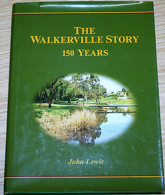 AU39.99 • Buy The Walkerville Story 150 Years By John Lewis - Signed By John & Mayor