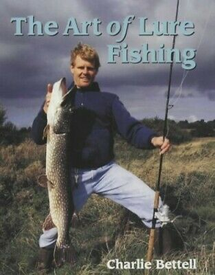 £10.99 • Buy The Art Of Lure Fishing By Bettell, Charlie Paperback Book The Cheap Fast Free