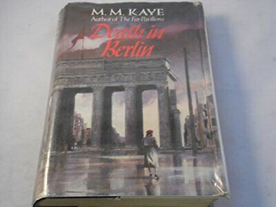 £3.49 • Buy Death In Berlin By Kaye, M. M. Hardback Book The Cheap Fast Free Post