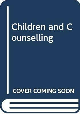 Children And Counselling By Crompton, Margaret Paperback Book The Cheap Fast • 5.99£