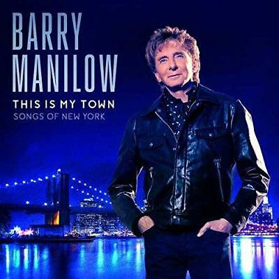 Barry Manilow - This Is My Town: Songs Of New York (NEW CD) • 6.65£