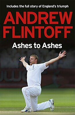 £3.29 • Buy Andrew Flintoff: Ashes To Ashes: One Test After... By Flintoff, Andrew Paperback