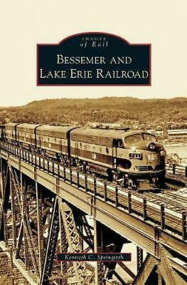 Bessemer And Lake Erie Railroad By Kenneth C. Springirth (English) Hardcover Boo • 24.15$