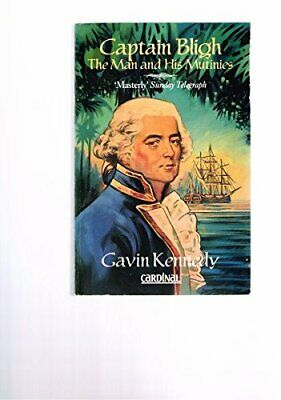 Captain Bligh By Kennedy, Gavin Paperback Book The Cheap Fast Free Post • 5.99£