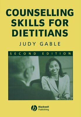 £3.99 • Buy Counselling Skills Dietitians Second Edition By Gable, Judy Paperback Book The