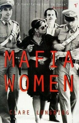 Mafia Women (PAPERBACK) By Longrigg, Clare Paperback Book The Cheap Fast Free • 3.78£