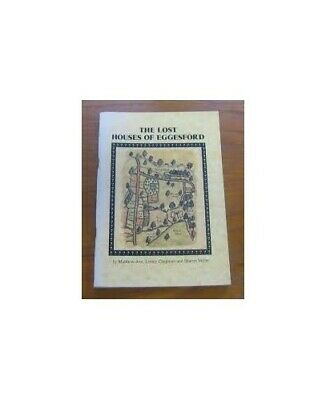 The Lost Houses Of Eggesford By Axe, Matthew & Lesley Chapman & Sharon Miller • 6.49£