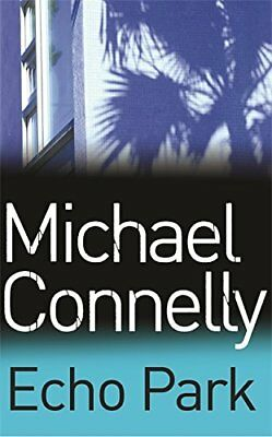 Echo Park (Harry Bosch Series) By Connelly, Michael Book The Cheap Fast Free • 13.27£