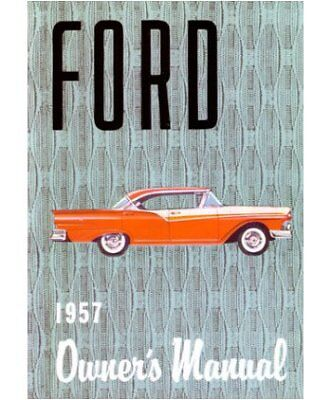 $12.99 • Buy 1957 Ford Car Fairlane Retractable Ranchero (all Mdls) Factory Owners Manual New