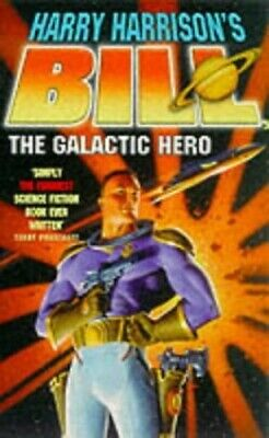 £8.99 • Buy Bill, The Galactic Hero By Harrison, Harry Paperback Book The Cheap Fast Free