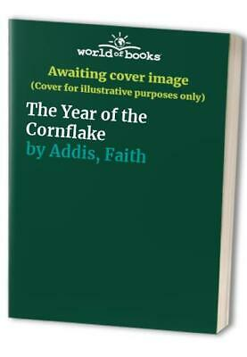 £13.99 • Buy The Year Of The Cornflake By Addis, Faith Paperback Book The Cheap Fast Free