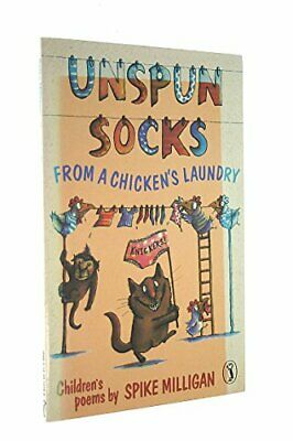 Unspun Socks From A Chicken's Laundry (Children'... By Milligan, Spike Paperback • 4.73£