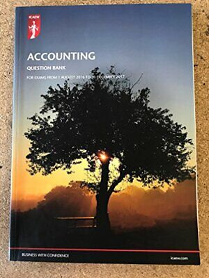 ICAEW Accounting Question Bank Aug 16 - Dec 17 By ICAEW Book The Cheap Fast Free • 18.99£
