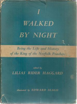 I Walked By Night. Being The Life And History O... - Lilias Rider Haggard (ed... • 13.83£