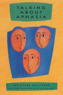 £5.49 • Buy Talking About Aphasia: Living With Loss Of Language Afte... By Parr, . Paperback