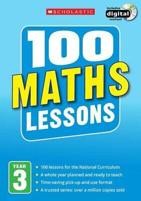 100 Maths Lessons: Year 3 (100 Lessons - Ne... By Montague-Smith, Ann 140712773X • 13.37£