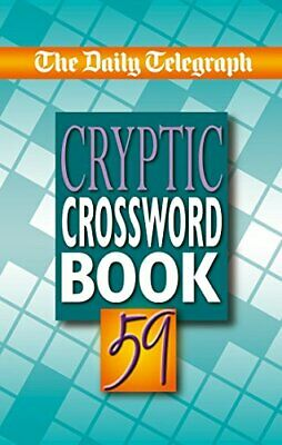 £11.99 • Buy The Daily Telegraph Cryptic 59 (Crossword) By Telegraph Group Limited Paperback
