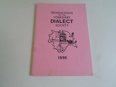 Transactions Of The Yorkshire Dialect Society Part  XCV VOL. XVIII  1995 • 4.99£
