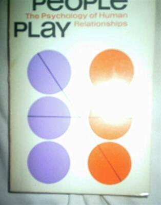 £5.49 • Buy Games People Play: The Psychology Of Human Relationships By Berne, Eric Book The