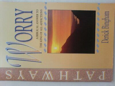 Worry: A Biblical Answer To The King Of All Addi... By Bingham, Derick Paperback • 6.49£
