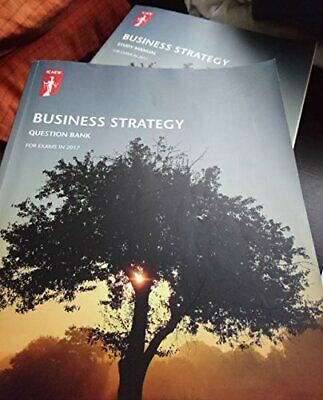 Business Strategy: Study Manual & Question Bank 2017 By ICAEW Book The Cheap • 5.99£