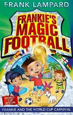 £1.99 • Buy Frankie And The World Cup Carnival: Book 6 (Frankie's Magic... By Lampard, Frank