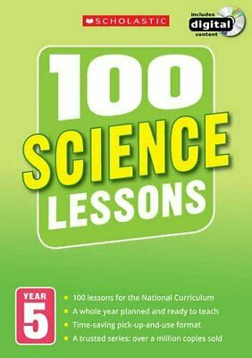 100 Science Lessons: Year 5 (100 Lessons - New Curriculum) By Cogill, Julie The • 19.74£