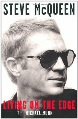 £3.99 • Buy Steve McQueen: Living On The Edge By Munn, Michael Paperback Book The Cheap Fast