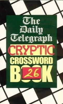 £11.99 • Buy Daily Telegraph Cryptic Crossword Book 26 By Telegraph Group Limited Paperback
