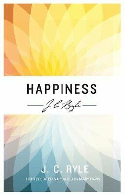 £3.49 • Buy Happiness (J C Ryle Series) By Ryle, J C Book The Cheap Fast Free Post