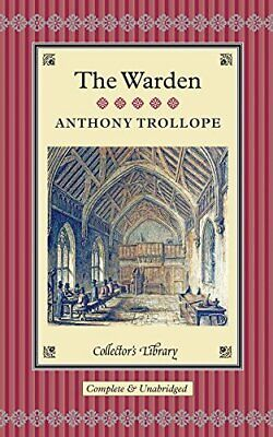 The Warden (Collectors Library) By Trollope, Anthony Book The Cheap Fast Free • 8.49£
