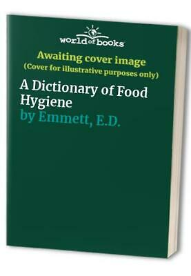 £3.49 • Buy A Dictionary Of Food Hygiene By Emmett, E.D. Spiral Bound Book The Cheap Fast