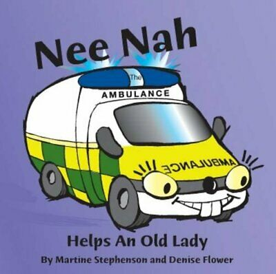 £5.99 • Buy Nee Nah The Ambulance By Stephenson, Martine Paperback Book The Cheap Fast Free