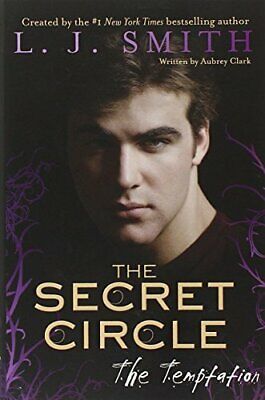 The Secret Circle: Temptation By Smith, L. J. Book The Cheap Fast Free Post • 14.99£