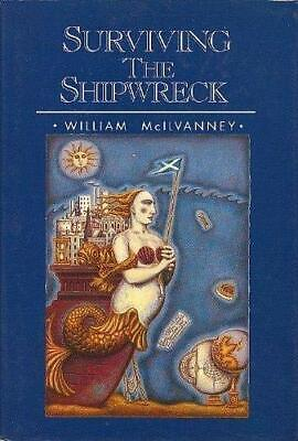 £8.99 • Buy Surviving The Shipwreck By McIlvanney, William Hardback Book The Cheap Fast Free