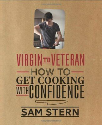 £3.99 • Buy Virgin To Veteran: How To Get Cooking With Confidence By Sam Stern Book The