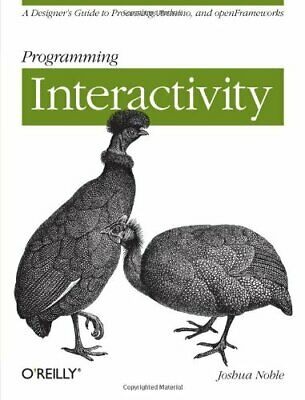 £5.99 • Buy Programming Interactivity By Joshua Noble Paperback Book The Cheap Fast Free