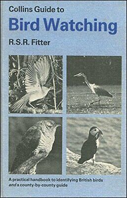 Collins Guide To Bird Watching By R S R Fitter Book The Cheap Fast Free Post • 5.99£