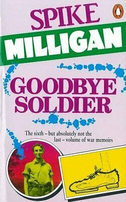 £1.99 • Buy Goodbye Soldier (War Biography) By Milligan, Spike Paperback Book The Cheap Fast