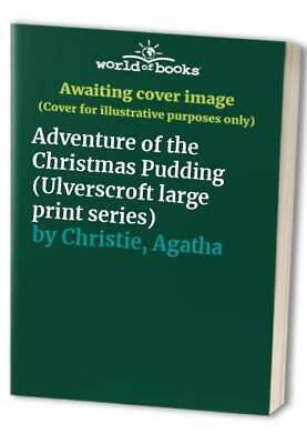 £11.99 • Buy Adventure Of The Christmas Pudding (Ulverscroft ... By Christie, Agatha Hardback