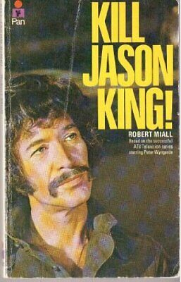 Kill Jason King By Miall, Robert Paperback Book The Cheap Fast Free Post • 101.99£