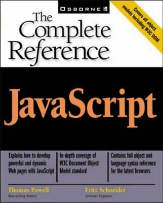 JavaScript: The Complete Reference By Schneider, Fritz Paperback Book The Cheap • 5.99£