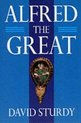 £10.26 • Buy Alfred The Great By Sturdy, David Paperback Book The Cheap Fast Free Post