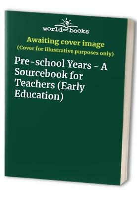 £10.99 • Buy Pre-school Years - A Sourcebook For Teachers (Early Education) Paperback Book
