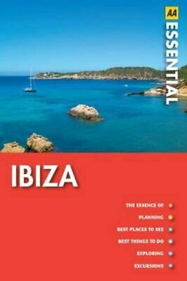 Essential Ibiza & Formentera (AA Essential Guide) By AA Publishing Paperback The • 5.99£