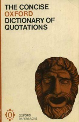 £3.36 • Buy Concise Oxford Dictionary Of Quotations-unknown