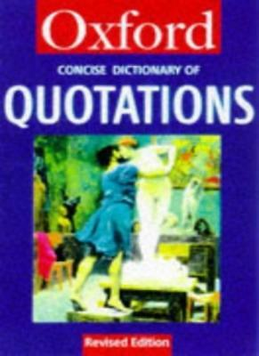 £3.33 • Buy The Concise Oxford Dictionary Of Quotations (Oxford Reference)-Angela Partingto