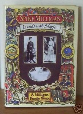 It Ends With Magic-Spike Milligan • 2.62£