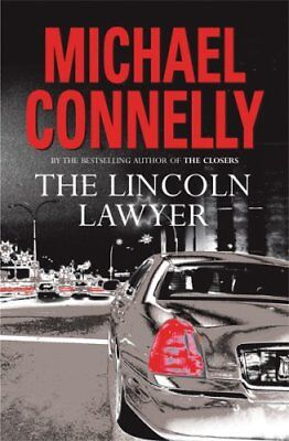 The Lincoln Lawyer-Michael Connelly, 9780752865836 • 2.96£